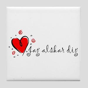"""""""I Love You"""" [Swedish] Tile Coaster"""